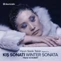 Hyun Sook Tekin: Schubert: Kış Sonatı - CD
