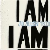Jd Allen: I Am I Am - CD