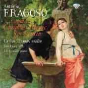 Carlos Damas, Jian Hong, Jill Lawson: Fragoso: Complete Chamber Music for Violin - CD