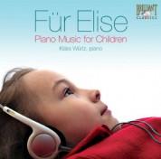 Klára Würtz: Für Elise - Piano Music for Children - CD