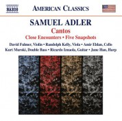 Amir Eldan, David Fulmer, Randolph Kelly: Adler: Cantos - Close Encounters - Five Snapshots - CD
