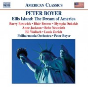 Peter Boyer: Boyer: Ellis Island: The Dream of America - CD