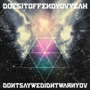 Does It Offend You Yeah?: Don't Say We Didn't Warn You - CD