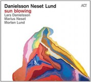 Lars Danielsson, Marius Neset, Morten Lund: Sun Blowing - CD