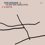 Peter Apfelbaum, The New York Hieroglyphics: It Is Written - CD