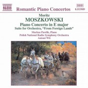 Moszkowski: Piano Concerto in E Major / From Foreign Lands - CD