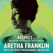 Aretha Franklin, Royal Philharmonic Orchestra: Respect 7'' - Single Plak