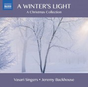 Vasari Singers: A Winter's Light: A Christmas Collection - CD