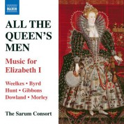 Sarum Consort: All the Queen's Men: Music for Elizabeth I - CD