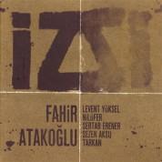 Fahir Atakoğlu: İz - CD