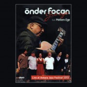 Önder Focan Group, Meltem Ege: Live At The Ankara Jazz Festival 2013 - DVD