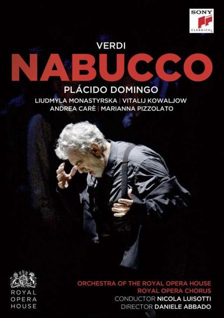 Plácido Domingo, Liudmyla Monastyrska, Vitalij Kowaljow, Orchestra of the Royal Opera House, Nicola Luisotti: Verdi: Nabucco - DVD