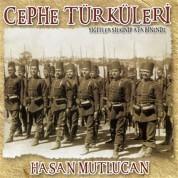 Hasan Mutlucan: Cephe Türküleri - CD