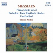 Messiaen: Preludes / 4 Rhythmic Studies / Canteyodjaya - CD