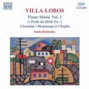 Sonia Rubinsky: Villa-Lobos, H.: Piano Music, Vol. 1 - A Prole Do Bebe, No. 1 / Cirandas - CD