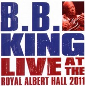 B.B. King: Live At The Royal Albert Hall 2011 - CD