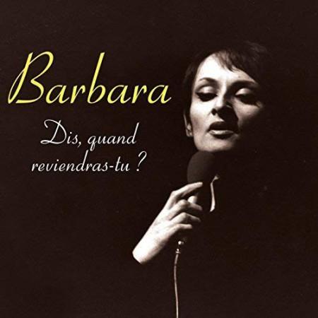 Barbara: Dis, Quand Reviendras-Tu ? - Plak