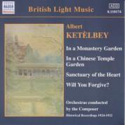 Ketelbey: In A Monastery Garden (Ketelbey) (1924-1932) - CD