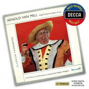 Arnold Van Mill - Sings Favourite Opera Arias - CD