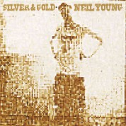 Neil Young: Silver & Gold - Plak