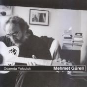 Mehmet Güreli: Odamda Yolculuk - CD