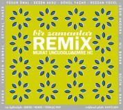 Çeşitli Sanatçılar: Bir Zamanlar Remix - CD
