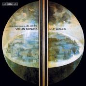 Ulf Wallin: Allgén: Solo Violin Sonatas - CD