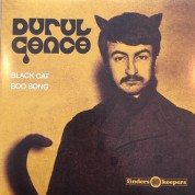 Durul Gence: Black Cat / Boo Song - Single Plak