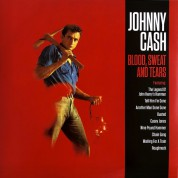 Johnny Cash: Blood, Sweat And Tears - Plak