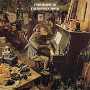 Thelonious Monk: Underground - Plak