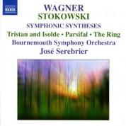 José Serebrier: Wagner: Symphonic Syntheses by Stokowski - CD