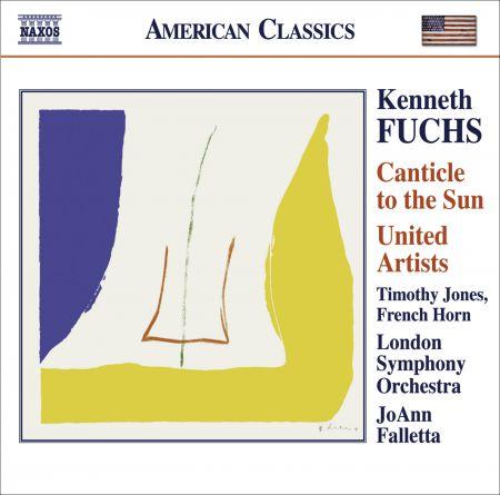 JoAnn Falletta: Fuchs, K.: Canticle To the Sun / United Artists - CD