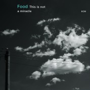 Food: This is not a miracle - CD