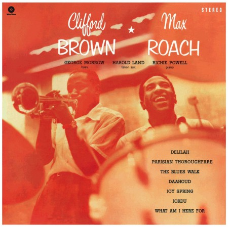 Clifford Brown, Max Roach: Clifford Brown & Max Roach - Plak