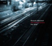 The Note Factory, Roscoe Mitchell: Far Side - CD
