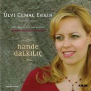 Hande Dalkılıç: Ulvi Cemal Erkin - CD