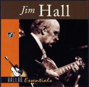 Jim Hall: Ballad Essentials - CD