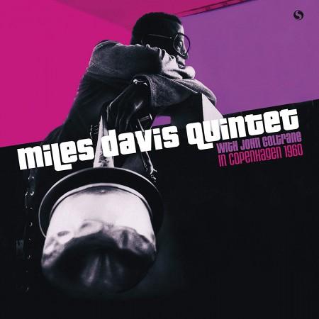 Miles Davis Quintet: In Copenhagen 1960 - Plak
