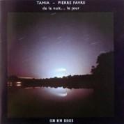 Tamia, Pierre Favre: De la nuit... le jour - CD