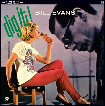 Bill Evans: Dig It ! - Plak