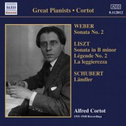 Alfred Cortot: Weber, C.M. Von: Piano Sonata No. 2 / Liszt, F.: Piano Sonata / Schubert, F.: 12 Deutsche (Landler) (Cortot) (1931-1948) - CD