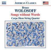 Carpe Diem String Quartet: Wolosoff: Songs Without Words - CD