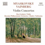 Ilya Grubert: Miaskovsky: Violin Concerto in D Minor / Vainberg: Violin Concerto in G Minor - CD