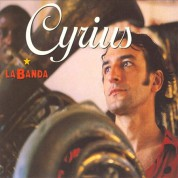 Cyrius: La Banda - CD