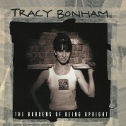 Tracy Bonham: The Burdens Of Being Upright - Plak