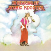 Atomic Rooster: In Hearing of - Plak