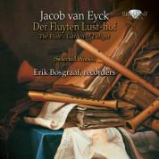 Erik Bosgraaf: Van Eyck: Der Fluyten Lust Hof - CD