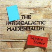 The Intergalactic Maiden Ballet: Square Dance - CD