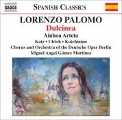 Miguel Ángel Gómez Martínez: Palomo: Dulcinea - CD
