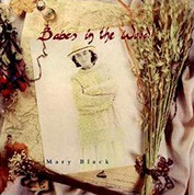 Mary Black: Babes In The Wood - Plak